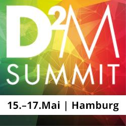 Ambassador-Event: D2M SUMMIT #d2m18 (15.-17.05.18, Hamburg)